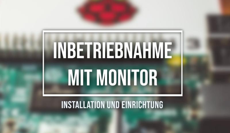 Raspberry Pi Betriebssystem installieren mit Monitor
