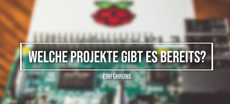 Raspberry Pi Projekte