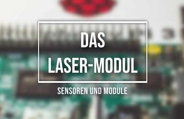 Raspberry Pi Sensor Laser-Modul